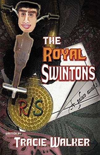 The Royal Swintons: Tracie Walker