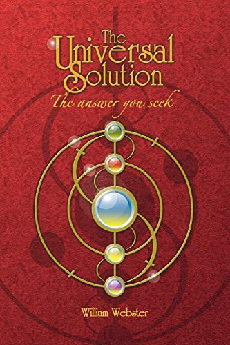 The Universal Solution: William Webster