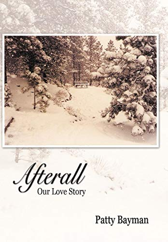 9781426917028: Afterall: Our Love Story