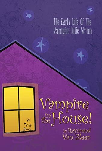 9781426917837: Vampire in the House!: A Novel