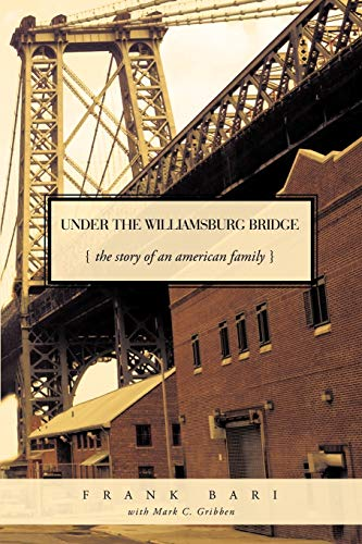 9781426918155: Under the Williamsburg Bridge: The Story of an American Family