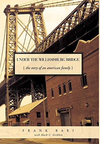 9781426918162: Under the Williamsburg Bridge: The Story of an American Family