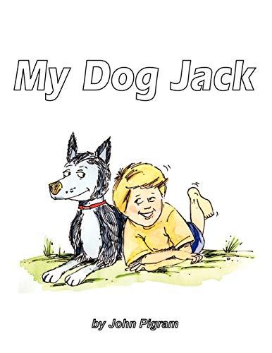 My Dog Jack (Paperback): John Pigram