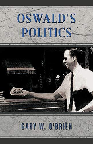 Oswalds Politics: Gary W. O'Brien