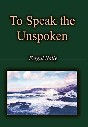 9781426921223: To Speak the Unspoken