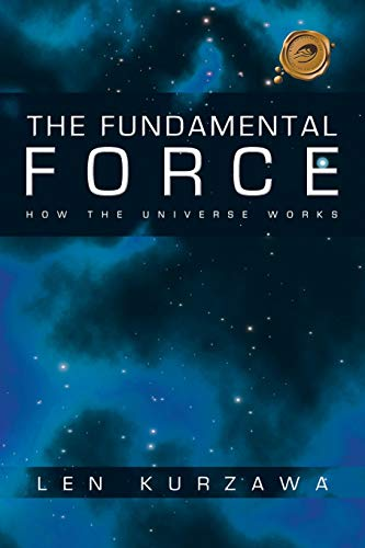 9781426921698: The Fundamental Force: How the Universe Works