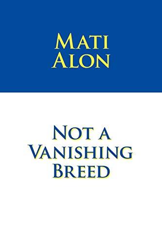 9781426921766: Not a Vanishing Breed