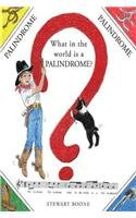 9781426922558: What in the World Is a Palindrome?