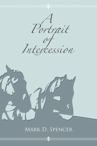 9781426922664: A Portrait of Intercession