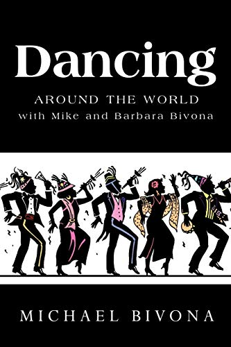 9781426922787: Dancing Around the World with Mike and Barbara Bivona