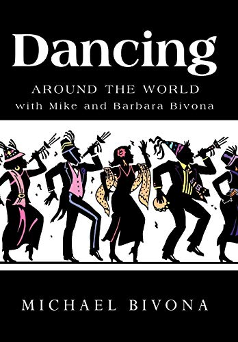 9781426922794: Dancing Around the World with Mike and Barbara Bivona