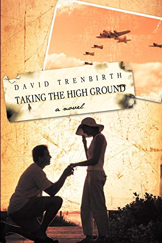 9781426922862: Taking the High Ground: A Novel