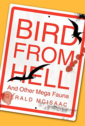 9781426923067: Bird from Hell: And Other Mega Fauna