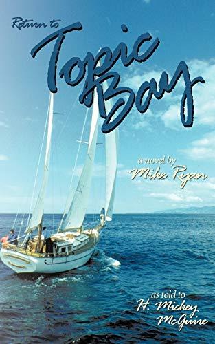 Return to Topic Bay: A Novel