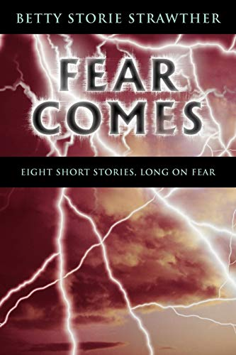 9781426925696: Fear Comes: Eight Short Stories, Long on Fear