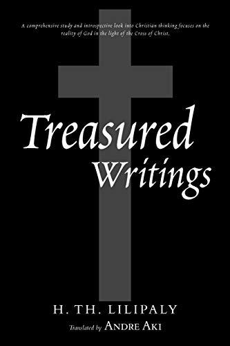 Treasured Writings: H. Th. Lilipaly