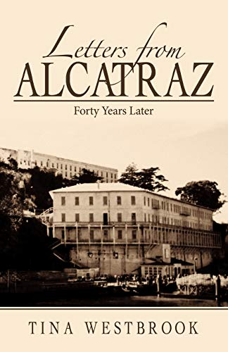 9781426926143: Letters from Alcatraz: Forty Years Later