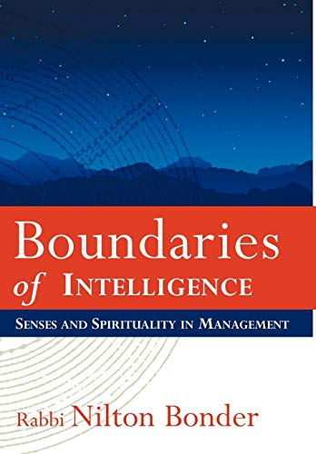 9781426926181: Boundaries of Intelligence: Senses and Spirituality in Management
