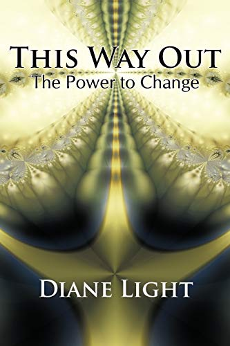 9781426926266: This Way Out: The Power To Change