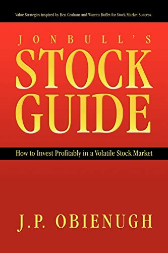 9781426926648: Jonbull's Stock Guide: How to Invest Profitably in a Volatile Stock Market