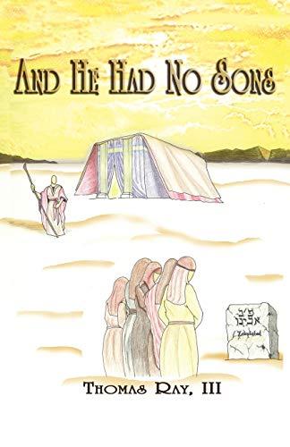 And He Had No Sons: III Thomas Ray