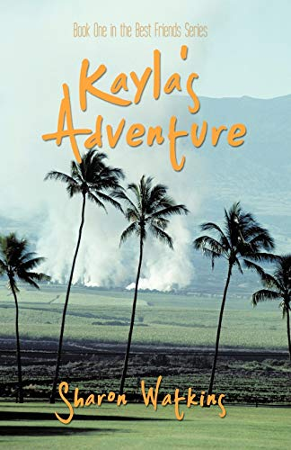 9781426926983: Kayla's Adventure: Book One in the Best Friends Series