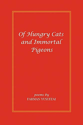 Of Hungry Cats and Immortal Pigeons