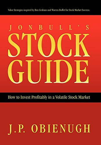 9781426927379: Jonbull's Stock Guide: How to Invest Profitably in a Volatile Stock Market