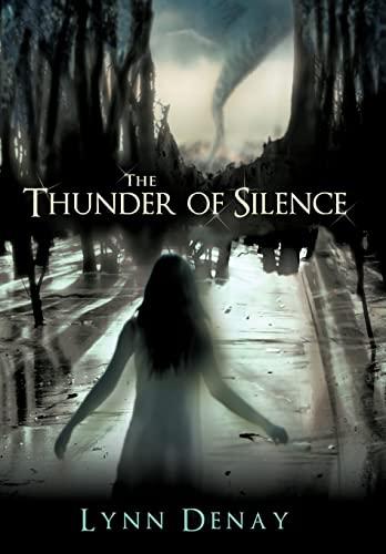 9781426928451: The Thunder of Silence