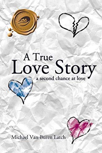 9781426928901: A True Love Story: A Second Chance at Love