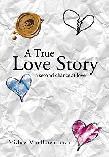 9781426928918: A True Love Story: A Second Chance at Love
