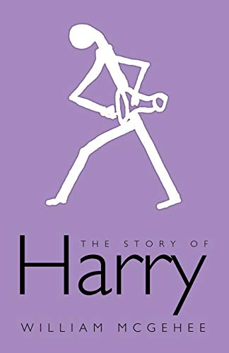 The Story of Harry: WILLIAM MCGEHEE