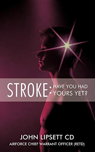 9781426929489: Stroke: Have You Had Yours Yet?