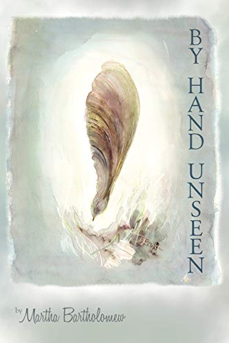 9781426933974: By Hand Unseen: A Poet's Words for a Reader's Pen