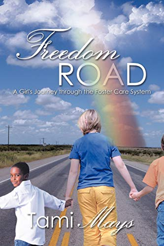 9781426934780: Freedom Road: A Girl's Journey through the Foster Care System