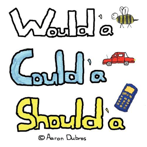 9781426935183: Would'a Could'a Should'a