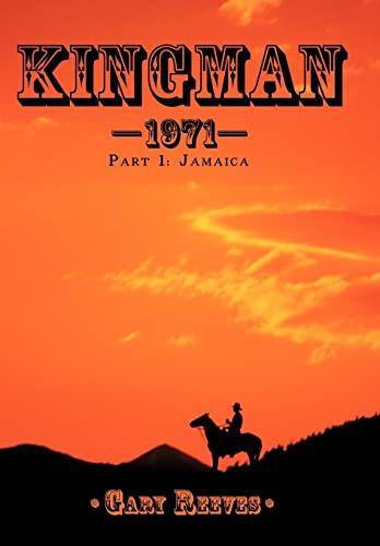 Kingman-1971: Part 1: Jamaica: Reeves, Gary