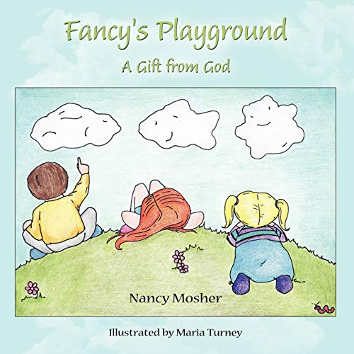 Fancy s Playground: A Gift from God: Nancy; Turney Maria