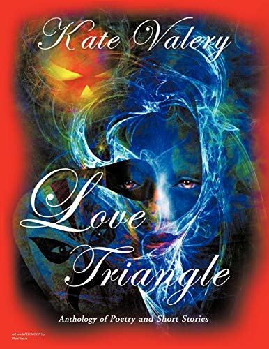 9781426936333: Love Triangle: Anthology of Poetry and Short Stories
