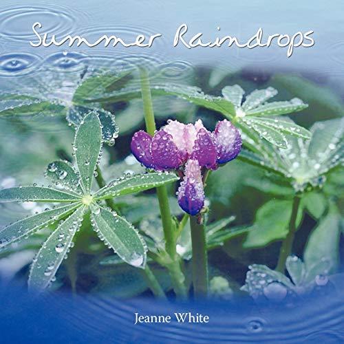 Summer Raindrops: Jeanne White