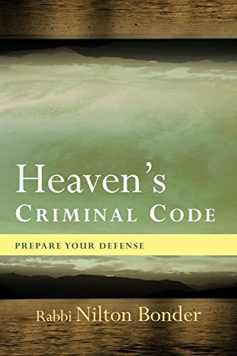 9781426941283: Heaven's Criminal Code: Prepare your Defense