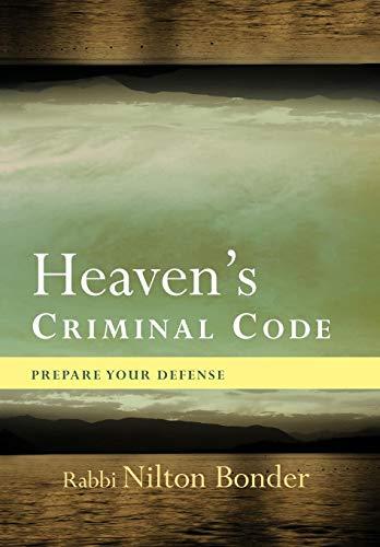 9781426941290: Heaven's Criminal Code: Prepare Your Defense