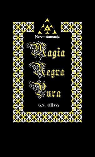 Maxja Negra Pura - Nerometamaxja: Oliva, G. S.