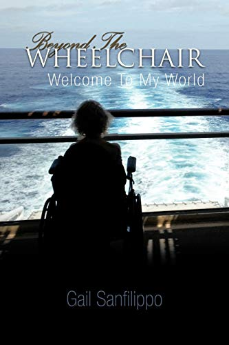 9781426943485: Beyond the Wheelchair: Welcome to My World