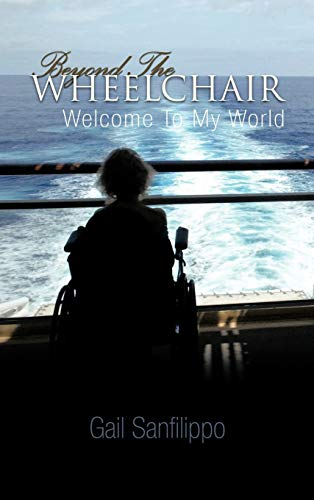 9781426943508: Beyond the Wheelchair: Welcome to My World