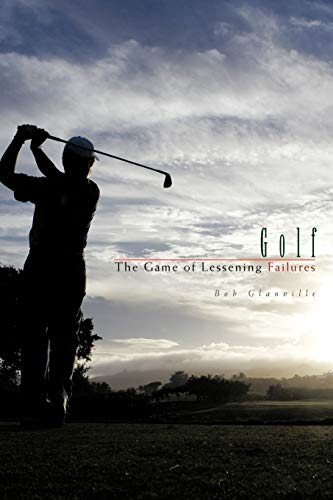 9781426943928: Golf: The Game of Lessening Failures