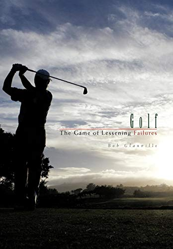 9781426943935: Golf: The Game of Lessening Failures