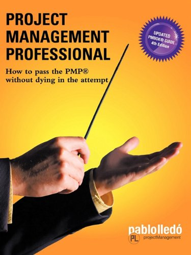9781426944222: Project Management Professional: How to pass the PMP® without dying in the attempt