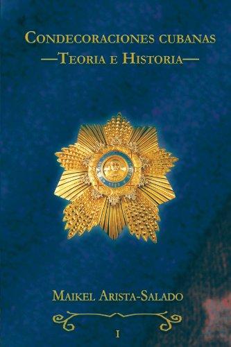 9781426944277: Condecoraciones cubanas: Teoría e Historia (Spanish Edition)