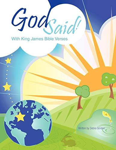 God Said!: With King James Bible Verses: Debra Gordon